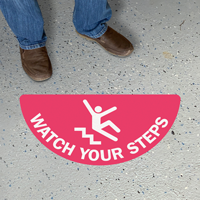 Choose Your Color - Watch Your Step, Semi-Circle Floor Sign