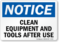 Clean Equipment Tools After Use Notice Sign