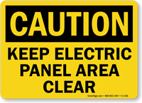 OSHA Caution Keep Electric Panel Area Clear Sign