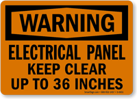 Electrical Panel Keep Clear OSHA Warning Sign