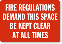 Fire Regulations Demand Sign