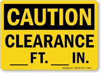 Notice Clearance Sign