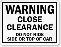 Close Clearance Railroad Warning Sign