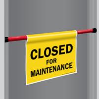 Closed For Maintenance Door Barricade Sign