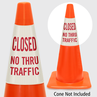 Closed No Thru Traffic Cone Collar