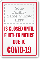 Closed Until Further Notice Custom Retail Service Sign