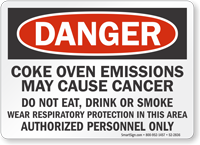 Coke Oven Emissions May Cause Cancer Danger Sign