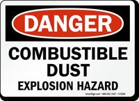 Combustible Dust Explosion Hazard Danger Sign