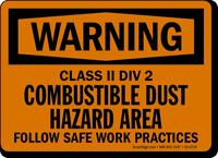 Class II Combustible Dust Hazard Area Sign