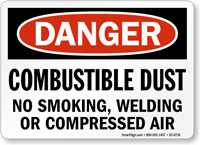 Combustible Dust No Smoking Welding Compressed Air Sign