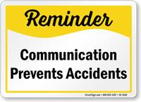 Communication Prevents Accidents Safety Sign