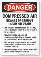 Compressed Air Beware Of Serious Injury OSHA Danger Sign