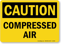 Caution Compressed Air Sign