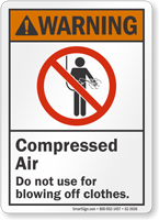 Compressed Air Do Not Use For Blowing Warning Sign