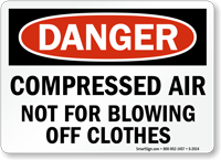 Compressed Air Not Blowing Off Clothes Sign Sku S 2014