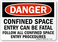 Danger Confined Space Fatal Permit Sign