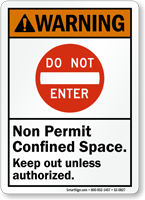 Non Permit Confined, Keep Out Unless Authorized Sign