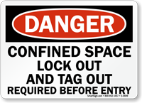 Danger Confined Space LockOut TagOut Sign