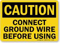 Caution: Connect Ground Wire Before Using