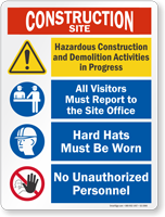 Construction And Demolition Activities Sign