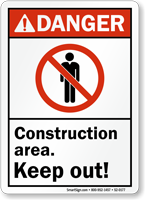 Construction Area Keep Out ANSI Danger Sign
