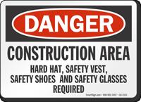 Construction Area OSHA Danger Sign