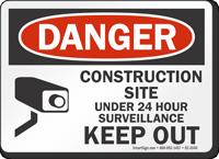 Construction Site Under 24 Hour Surveillance Sign