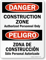 Bilingual Danger Construction Zone Authorized Personnel Sign