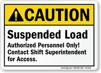 Contact Shift Superintendent For Access ANSI Caution Sign