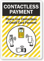 Please Use Contactless Or Credit Card Payment Sign