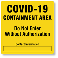 Containment Area Do Not Enter Without Authorization Signs