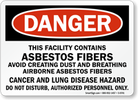 This Facility Contains Asbestos Fibers Danger Sign