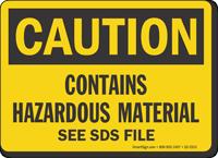 Contains Hazardous Material OSHA Caution Sign