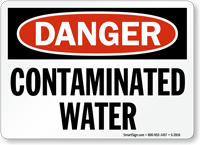 Danger Contaminated Water Sign