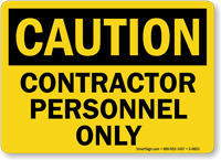 Caution Contractor Personnel Sign