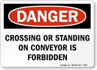 Crossing or Standing on Conveyor Prohibited Sign