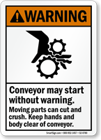 Conveyor Start Without Warning Keep Hands Clear Sign