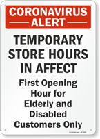 Temporary Store Hours in Affect Retail Service Sign
