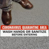 CoronavirusQuarantine Area Wash Hands or Sanitize