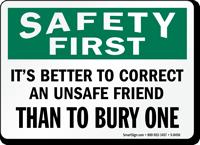 Correct An Unsafe Friend Sign