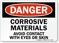 Danger Corrosive Materials Avoid Contact Sign