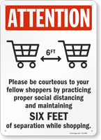 Attention Please Be Courteous Social Distancing Sign