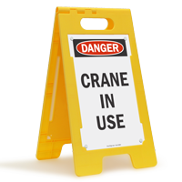 Danger Crane In Use Standing Floor Sign