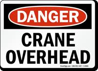 Danger Crane Overhead Sign