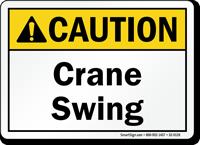 Crane Swing Caution Sign