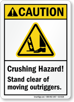 Crushing Hazard, Stand Clear Of Moving Outriggers Sign