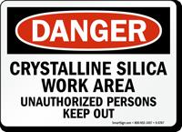 Crystalline Silica Work Area OSHA Danger Sign