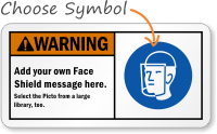 Add your own Face Shield message Sign