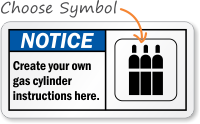 Create Own Gas Cylinder Instructions Notice Sign
