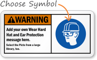 Add your own Wear Protection message Sign